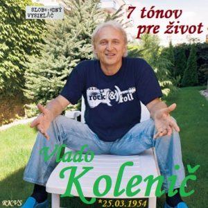 7 tónov pre život…Vlado Kolenič