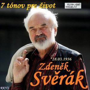 7 tónov pre život…Zdeněk Svěrák
