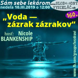 Sám sebe lekárom 160 (Voda — zázrak zázrakov. Bioinformačné energetické preparáty na princípoch kvantovej fyziky)