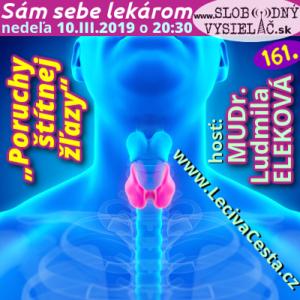Sám sebe lekárom 161 (Poruchy štítnej žľazy)