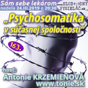 Sám sebe lekárom 163 (Psychosomatika v súčasnej spoločnosti)