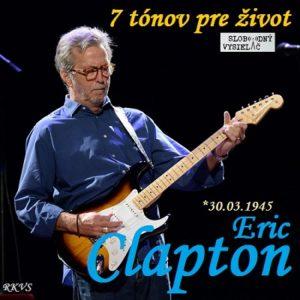 7 tónov pre život…Eric Clapton