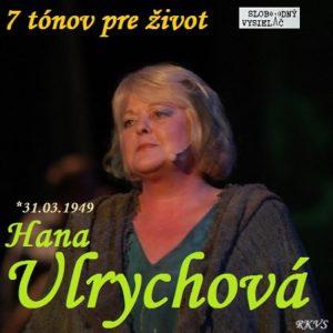 7 tónov pre život…Hana Ulrychová