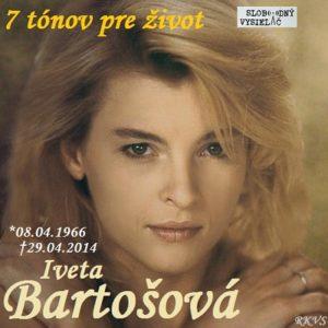 7 tónov pre život…Iveta Bartošová
