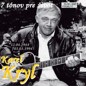 7 tónov pre život…Karel Kryl