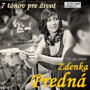 7 tónov pre život…Zdenka Predná