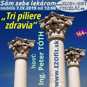 Sám sebe lekárom 164 (Tri piliere zdravia)