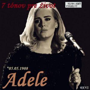 7 tónov pre život…Adele
