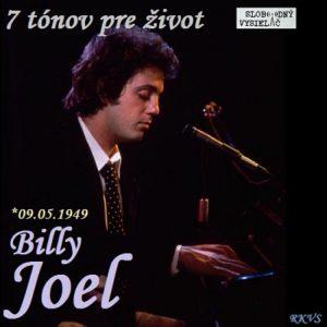 7 tónov pre život…Billy Joel