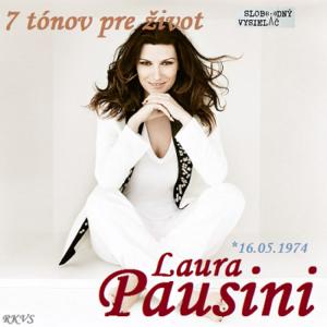 7 tónov pre život…Laura Pausini