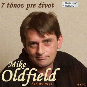 7 tónov pre život…Mike Oldfield