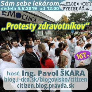 Sám sebe lekárom 167 (Protesty zdravotníkov)