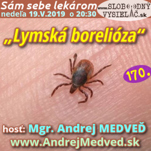 Sám sebe lekárom 170 (Lymská borelióza)