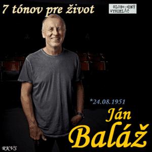 7 tónov pre život…Ján Baláž