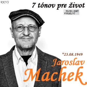 7 tónov pre život…Jaroslav Machek