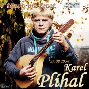 7 tónov pre život…Karel Plíhal