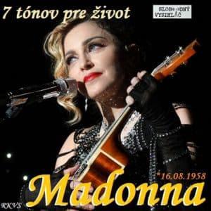 7 tónov pre život…Madonna 1