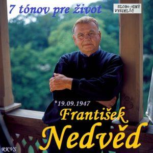 7 tónov pre život…František Nedvěd