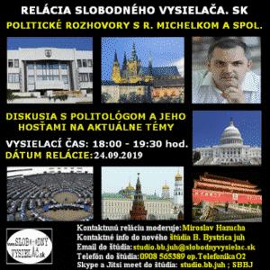 Politické rozhovory s Romanom Michelkom a spol. 26