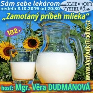 Sám sebe lekárom 182 (Zamotaný príbeh mlieka alebo Pokus o objektívny pohľad na mlieko) repríza