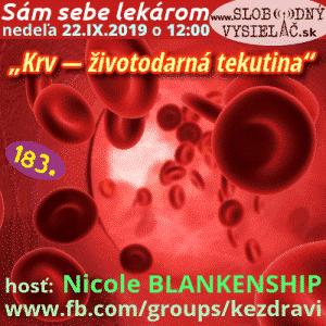 Sám sebe lekárom 183 (Krv — životodarná tekutina (na pozadí bio-informačných preparátov)) repríza