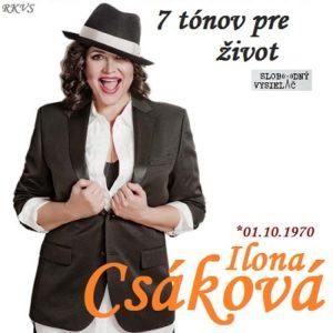 7 tónov pre život…Ilona Csáková