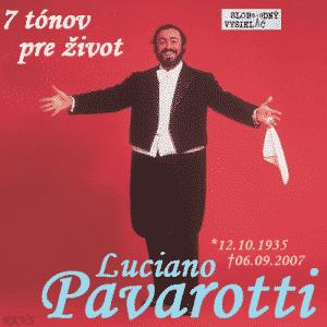 7 tónov pre život…Luciano Pavarotti