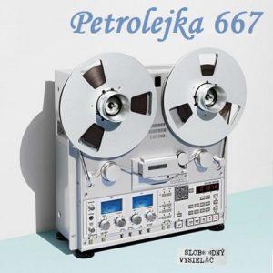 Petrolejka 667 (repríza)