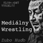 Mediálny Wrestling 27 (repríza)