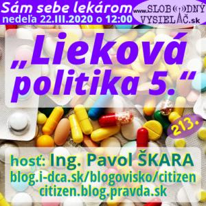 Sám sebe lekárom 213 (Lieková politika) 5. časť