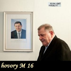 hovory M 16 (repríza)