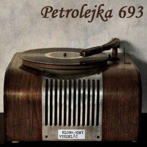 Petrolejka 693 (repríza)