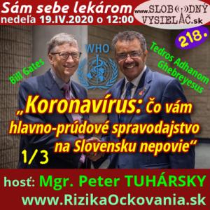 Sám sebe lekárom 218 (Koronavírus: Čo vám hlavno-prúdové spravodajstvo na Slovensku nepovie)