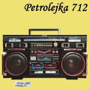 Petrolejka 712 (repríza)