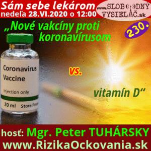 Sám sebe lekárom 230 (Nové vakcíny proti koronavírusom vs. vitamín D)