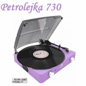 Petrolejka 730 (repríza)
