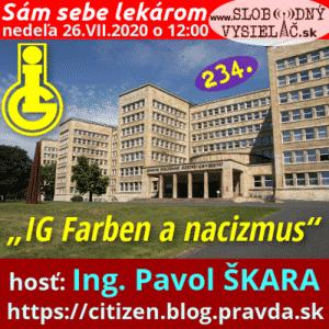 Sám sebe lekárom 234 (IG Farben a nacizmus) repríza