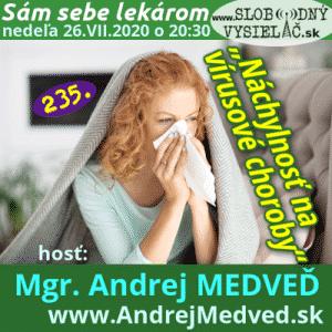 Sám sebe lekárom 235 (Náchylnosť na vírusové choroby) repríza