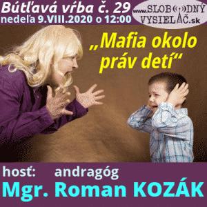 """Bútľavá vŕba 29 (""""Mafia okolo práv detí"""") repríza"""