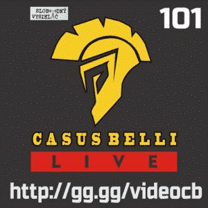 Casus belli 101 (repríza)