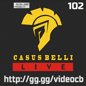 Casus belli 102 (repríza)