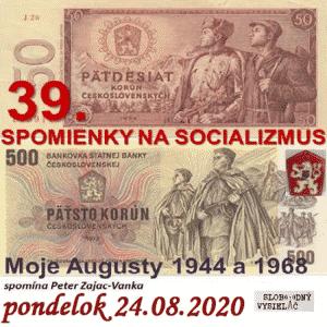 Spomienky na Socializmus 39 (repríza)