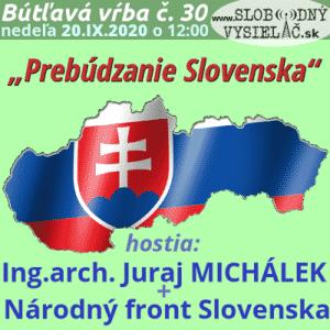 """Bútľavá vŕba 30 (""""Prebúdzanie Slovenska"""")"""
