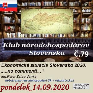 Klub národohospodárov Slovenska 79 (repríza)