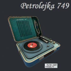 Petrolejka 749 (repríza)