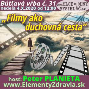 """Bútľavá vŕba 31 (""""Filmy ako duchovná cesta"""") repríza"""