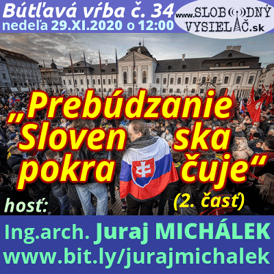 """Bútľavá vŕba 34 (""""Prebúdzanie Slovenska pokračuje"""") 2. časť"""