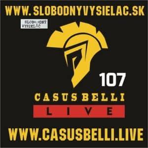 Casus belli 107 (repríza)