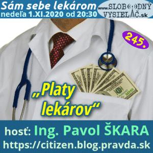 Sám sebe lekárom 245 (Platy lekárov) (repríza)