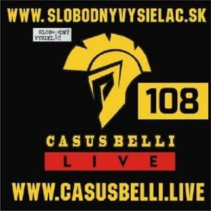 Casus belli 108 (repríza)